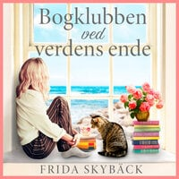 Bogklubben ved verdens ende - Frida Skybäck