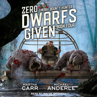 Zero Dwarfs Given - Michael Anderle, Martha Carr