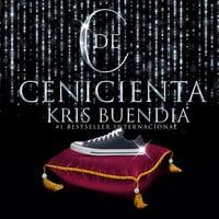 C de Cenicienta - Kris Buendía
