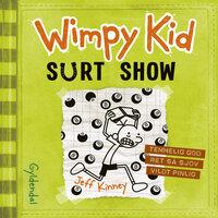 Wimpy Kid 8 - Surt show