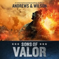 Sons of Valor - Jeffrey Wilson, Brian Andrews