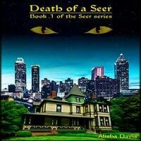Death of a seer - Alisha Davis