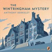 The Wintringham Mystery - Anthony Berkeley