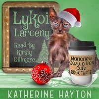 Lykoi Larceny - Katherine Hayton