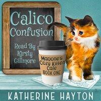 Calico Confusion - Katherine Hayton