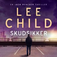 Skudsikker - Lee Child