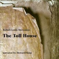 The Toll House - Robert Louis Stevenson