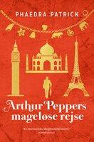 Arthur Peppers mageløse rejse