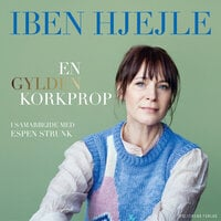 En gylden korkprop - Iben Hjejle, Espen Strunk