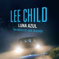 Luna azul (acento castellano) - Lee Child