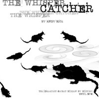 The Whisper Catcher: The Greatest Secret Hidden By History. Until Now. - Andy Rice