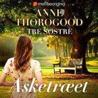 Asketræet - Anne Thorogood