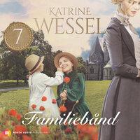 Familiebånd - Katrine Wessel