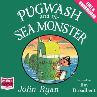 Pugwash and the Sea Monster - John Ryan