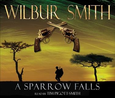 A Sparrow Falls Ljudbok Wilbur Smith Storytel