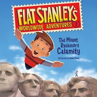 Flat Stanley's Worldwide Adventures #1: The Mount Rushmore Calamity - Jeff Brown