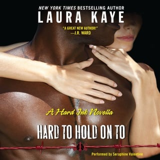 Hard to Hold On To - Laura Kaye