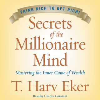 Millionaire Blueprint: Why the Rich get Rich. And How You can Join Them
