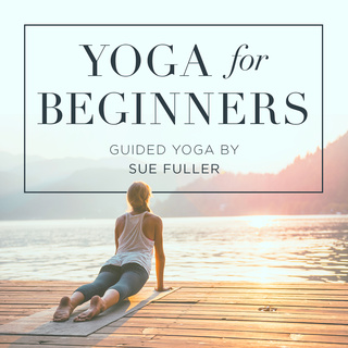 Yoga for Beginners - Sue Fuller
