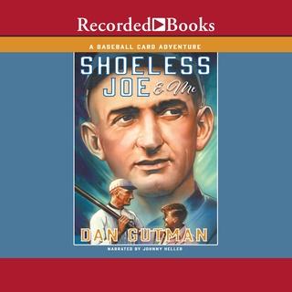 Shoeless Joe Me Audiobook Dan Gutman Storytel