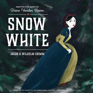 Snow White - The Brothers Grimm