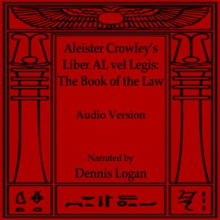 Aleister Crowley's Liber AL vel Legis - The Book of the Law - Aleister Crowley