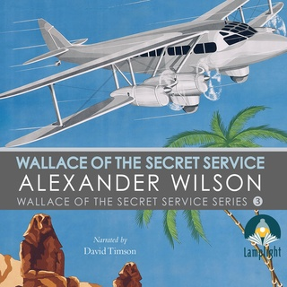 Wallace of the Secret Service - Alexander Wilson