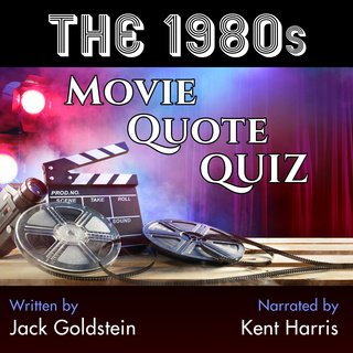 The 1980s Movie Quote Quiz - Audiobook & E book - Jack Goldstein