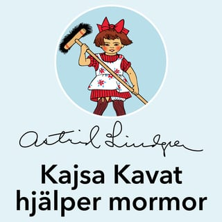 27cdd689b44 Kajsa Kavat hjälper mormor - Ljudbok - Astrid Lindgren - Storytel