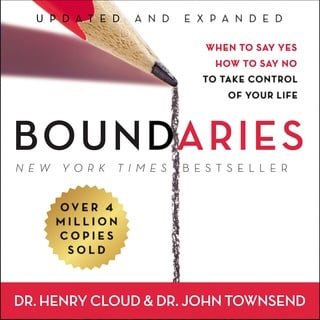 Boundaries Updated and Expanded Edition: When to Say Yes, How to Say No To Take Control of Your Life - John Townsend, Henry Cloud