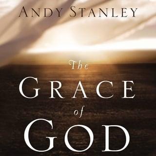 The Grace Of God Ljudbok Andy Stanley Storytel