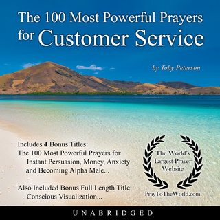 The 100 Most Powerful Prayers for Customer Service
