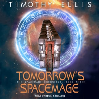 Tomorrow's Spacemage - Timothy Ellis