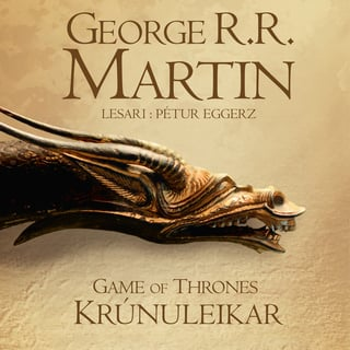 Game of Thrones — Krúnuleikar - George R.R. Martin