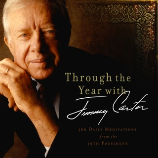 Through the Year with Jimmy Carter - Jimmy Carter