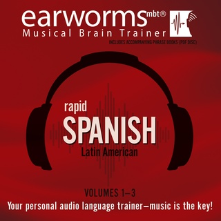 Rapid Spanish (Latin American), Vols. 1–3 - Earworms Learning