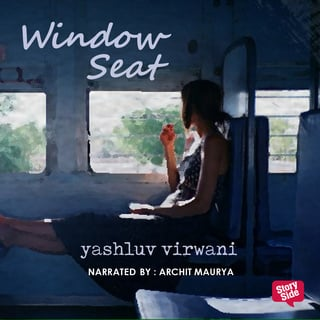 Window Seat - Yashluv Virwani