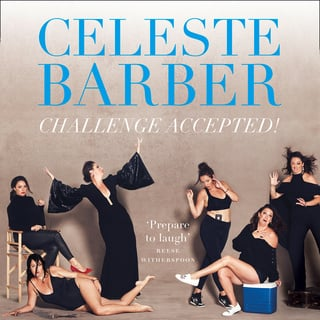 Challenge Accepted! – 253 Steps to Becoming an Anti-It Girl - Celeste Barber