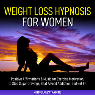 Weight Loss Hypnosis For Women Positive Affirmations Music For Exercise Motivation To Stop Sugar Cravings Beat A Food Addiction And Get Fit Law