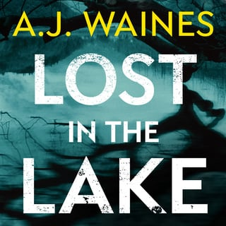 Lost in the Lake - A.J. Waines
