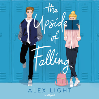 The Upside of Falling - Alex Light