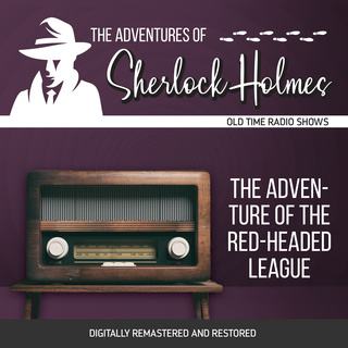 The Adventures of Sherlock Holmes: The Adventure of the Red-Headed League - Dennis Green