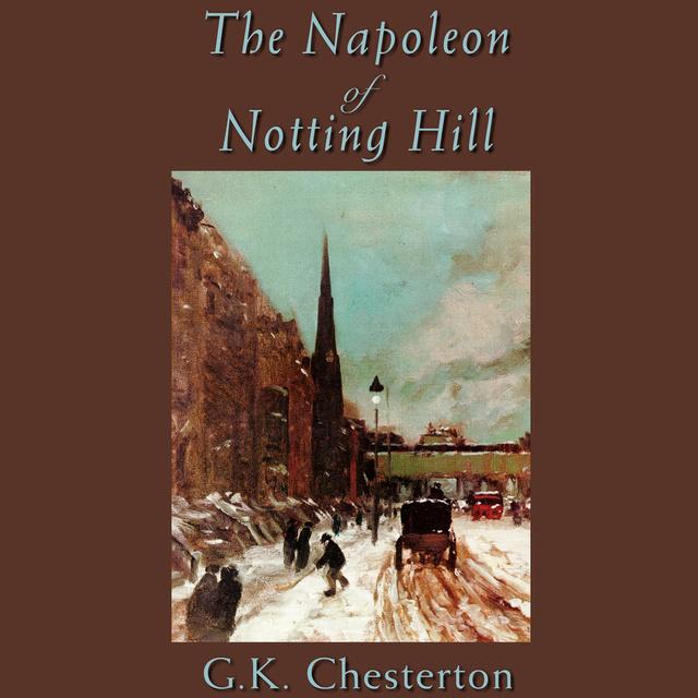 «Наполеон Ноттингхилльский» за 9 минут. Краткое содержание ...