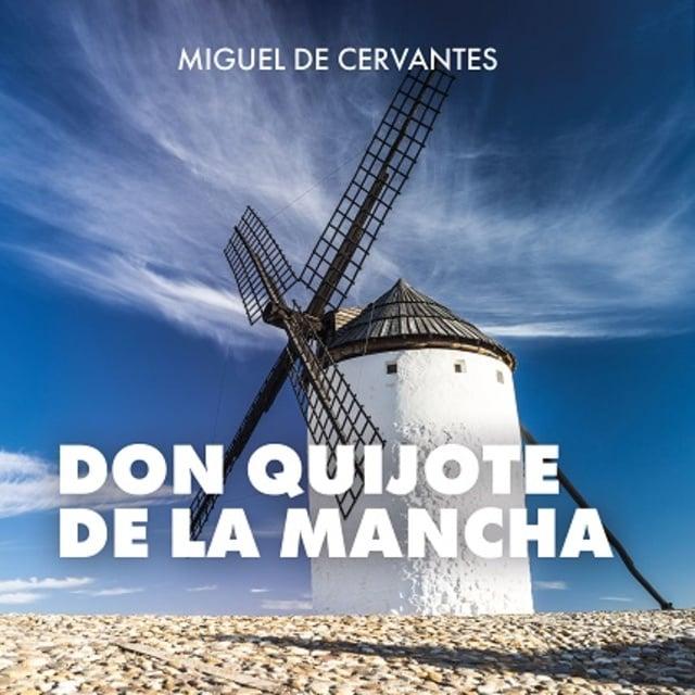 Don Quijote De La Mancha Audiolibro Miguel De Cervantes Storytel