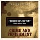 Crime and Punishment - Fyodor Dostoevsky, Fyodor Dostoyevsky