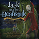 Jack and the Beanstalk and Other Classics of Childhood - Various authors