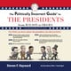The Politically Incorrect Guide to the Presidents - Steven F. Hayward