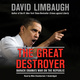 The Great Destroyer - David Limbaugh