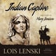 Indian Captive - Lois Lenski