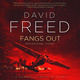 Fangs Out - David Freed